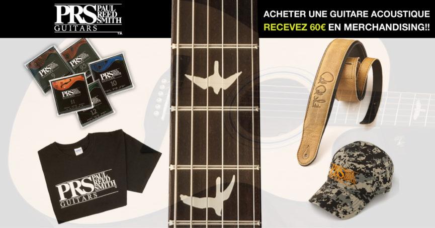 0d6ee0c2aa6 PROMOTION PRS – 60 € gratuits en merchandising achetant une guitare  acoustique